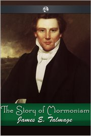 "The Story of ""Mormonism"" and"