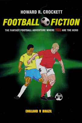 Cover image for Football Fiction: England v Brazil