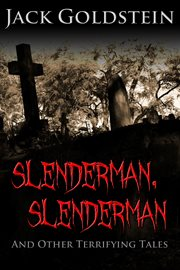 Slenderman, Slenderman - And Other Terrifying Tales cover image