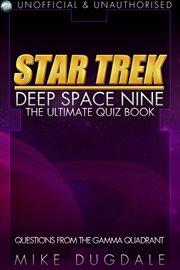 Star Trek Deep Space Nine - The Ultimate Quiz Book cover image