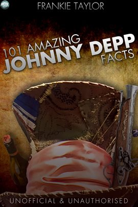 Cover image for 101 Amazing Johnny Depp Facts