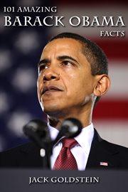 101 amazing Barack Obama facts cover image