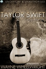 The Taylor Swift Quiz Book