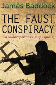 The Faust conspiracy cover image