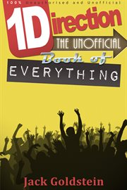 One Direction - The Unofficial Book of Everything cover image