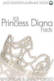 101 Princess Diana Facts cover image