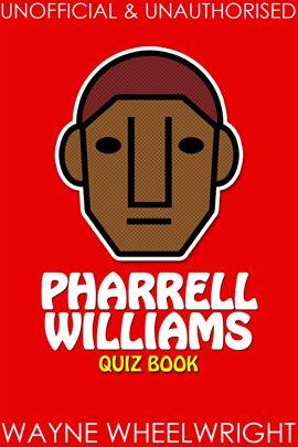 Cover image for Pharrell Williams Quiz Book