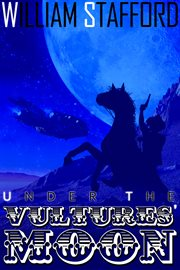 Under the vultures' moon Jed and Horse ride again : a sci-fi Western cover image