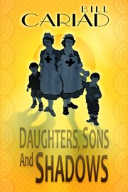Daughters, sons and shadows cover image