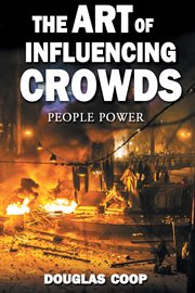 The Art of Influencing Crowds