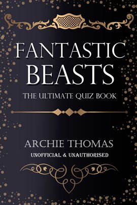 Fantastic Beasts: The Ultimate Quiz Book