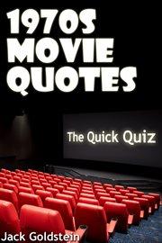 1970s movie quotes. The Quick Quiz cover image