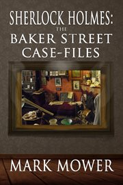 The Baker Street case-files cover image