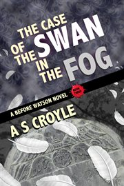 The Case of the Swan in the Fog cover image