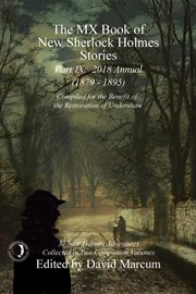 MX book of new Sherlock Holmes stories. Part IX, 2018 annual (1879-1895) cover image