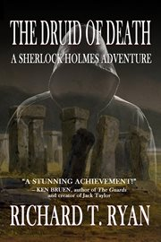 The druid of death : a Sherlock Holmes adventure cover image