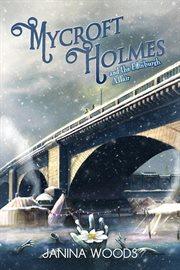 Mycroft Holmes : the Edinburgh affair cover image