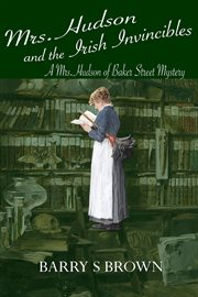 Mrs. Hudson and the Irish invincibles cover image