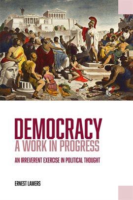 Democracy - A Work in Progress