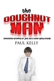 The doughnut man a fiction novel for children cover image