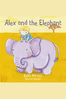 Cover image for Alex and the Elephant