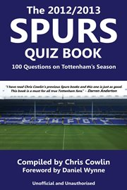 The 2012/2013 Spurs Quiz Book