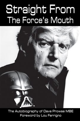 Straight From the Force's Mouth by David Prowse, book cover