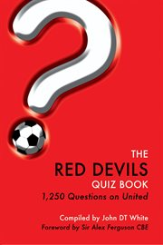 The Red Devils Quiz Book