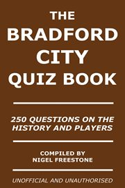 The Bradford City Quiz Book