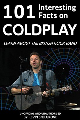 Cover image for 101 Interesting Facts on Coldplay