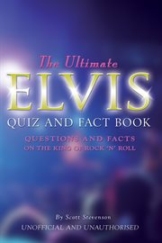 The Ultimate Elvis Quiz and Fact Book