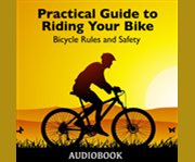 Practical Guide to Riding your Bike