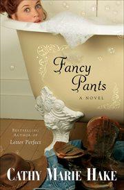Fancy pants cover image