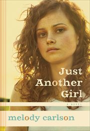 Just another girl : a novel cover image