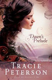 Dawn's prelude cover image