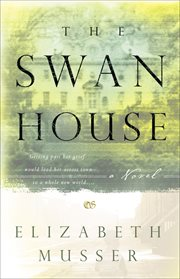 The Swan House a novel cover image