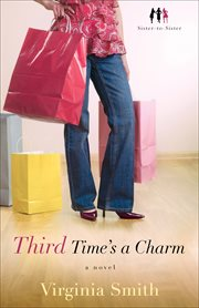 Third time's a charm : a novel cover image