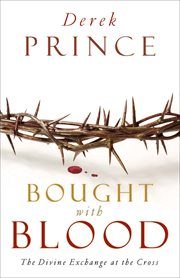 Bought with Blood the Divine Exchange at the Cross cover image