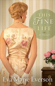 This fine life : a novel cover image