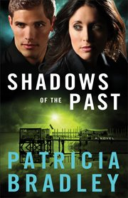 Shadows of the past : a novel cover image