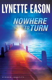 Nowhere to turn : a novel cover image