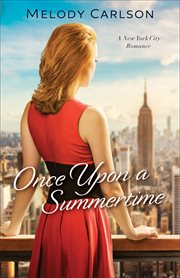 Once upon a summertime : a New York City romance cover image