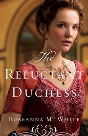 The Reluctant Duchess (Ladies of the Manor Book #2) cover image