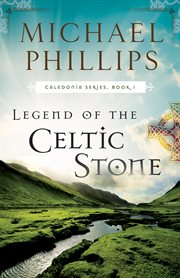 Legend of the Celtic stone cover image