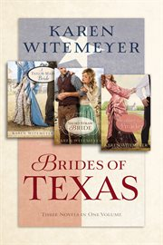 Brides of Texas : three novels in one volume cover image