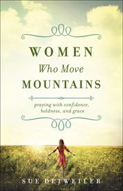 Women Who Move Mountains