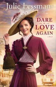 Dare to love again : a novel cover image