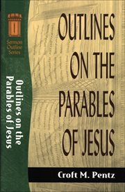 Outlines on the Parables of Jesus cover image