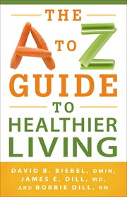 The A to Z guide to healthier living cover image