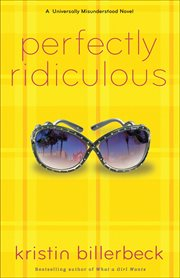 Perfectly ridiculous : a universally misunderstood novel cover image